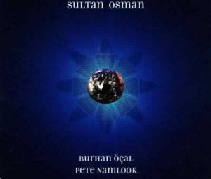 Burhan Öcal y pete namlook sultan osman
